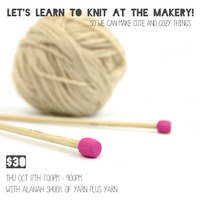 Let's Learn to Knit at The Makery