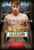 """Going Down in LA-LA Land"" Hollywood Premiere & Party..."