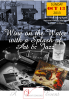 Wine on the Water with a Splash of Art & Jazz