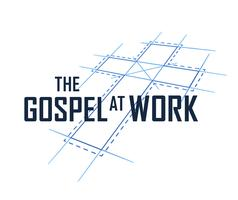 The Gospel at Work - The Church at Brook Hills