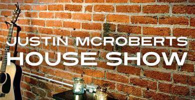 "Justin McRoberts CMY(K) ""Sillwater House"" Concert"