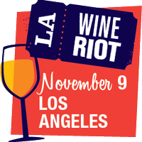 Los Angeles Wine Riot 2013 Volunteer Spots