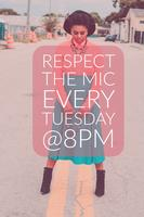 OrangeIsMedia Presents #RespectTheMic Every Tuesday @...