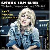 Anais Mitchell – String Jam Club – 19 November