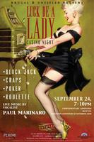 Luck Be A Lady - Untitled's Monthly Casino Night...