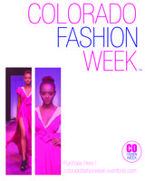 COLORADO FASHION WEEK DAY # 3 | SATURDAY, OCTOBER 5,...