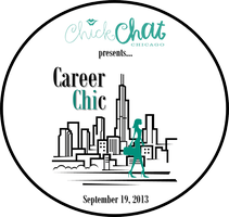 ChickChat Chicago Presents: Career Chic