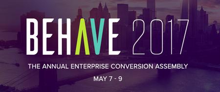BEHAVE 2017: 5th Annual Enterprise Conversion Assembly