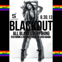 Goza$ Presents: BLACKOUT featuring Coco Mama Runway...
