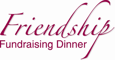 18th annual Friendship Fundraising Dinner