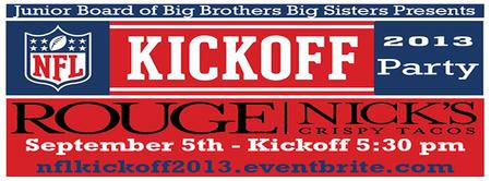 NFL Kickoff 2013 Presented By The Junior Board of Big...