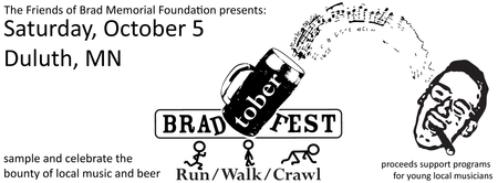 BradtoberFest Run/Walk/Crawl