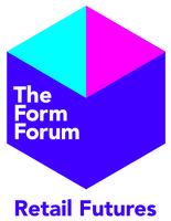 The Form Forum - Retail Futures