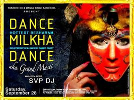 """DANCE MILKHA DANCE""  Bollywood Hollywood Dance Party..."