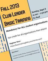 Club Leader BASIC TRAINING Fall 2013