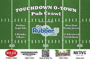 Touchdown O-Town Pub Crawl