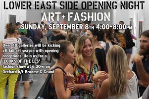 LES Opening Night: Art + Fashion