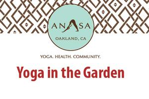 Yoga in the Garden with Anasa Yoga