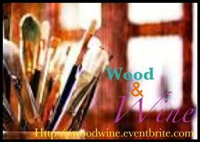 Wood & Wine Fundraiser