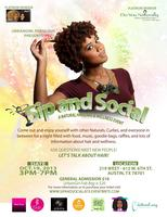 Sip & Social - A Natural Haircare and Wellness Event.