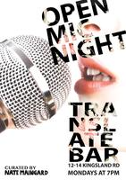 London Open Mic Night Every Monday at Translate Bar