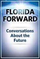 Florida Forward: Confronting Homelessness