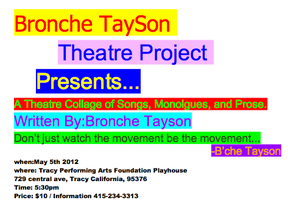 Bronche TaySon Theatre Project Presents