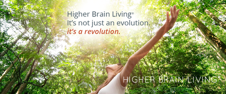 Higher Brain Living Event with Live Demonstration