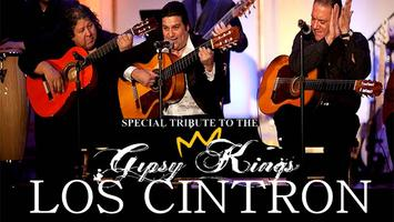 The Music of THE GIPSY KINGS Performed By LOS CINTRON