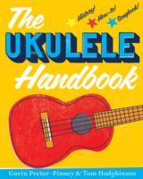 The Ukulele Handbook with Gavin Pretor-Pinney & Tom...
