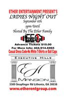 Ether Entertainment Presents Executive Hills Mansion Pa...