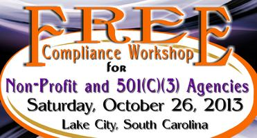 FREE Compliance Workshop for Non-Profit and 501(c)(3)...