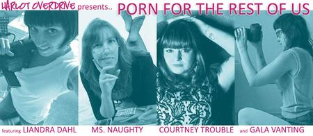 Porn For The Rest of Us: A Night With Courtney Trouble...