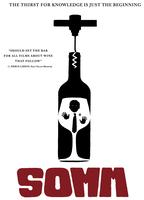 SOMM - Edmonton movie premiere and wine tasting