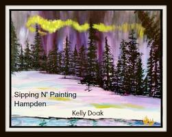 Hampden Sip N' Paint Sat Jan 4th Aurora Borealis...