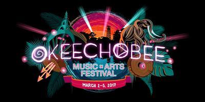 Okeechobee Music & Arts Festival - March 2-5, 2017