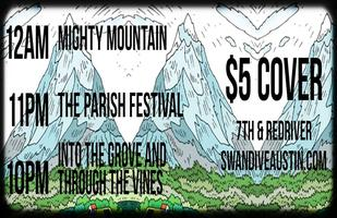 Mighty Mountain w/ The Parish Festival & Into the...