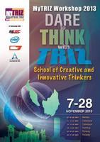 MyTRIZ Workshop 2013 14, 15, 16 Nov - Cyberjaya