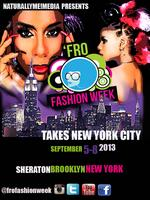 Fall 2013 'Fro Fashion Week: NYC