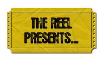 The Reel Presents... MONDAY 14TH MAY