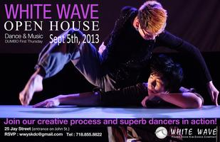 WHITE WAVE Sept. Open House