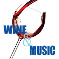 Wine and Music: A Gathering of our Circle of Friends