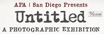CALL FOR ENTRIES: APA | SD presents: Untitled 2013 – A...