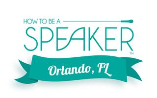 How to Make It a Great Speech - Orlando, FL