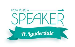 How to Make It a Great Speech - Ft. Lauderdale, FL