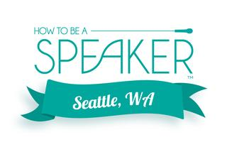 How to Make It a Great Speech - Seattle
