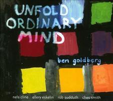Ben Goldberg's Unfold Ordinary Mind