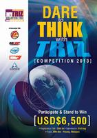 MyTRIZ Competition 2013 FINALS 29 Nov - Penang