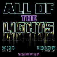 All of the lights - Sweat the dark
