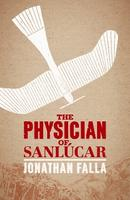 Jonathan Falla discusses his new novel The Physician of...
